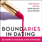 Boundaries in Dating: Making Dating Work - Abridged Audiobook [Download]