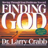 Finding God: Moving Through Your Problems Toward - Abridged Audiobook [Download]