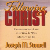 Following Christ: Experiencing Life in the Way It Was Meant to Be - Abridged Audiobook [Download]