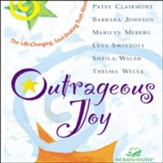 Outrageous Joy: The Life-Changing, Soul-Shaking Truth About God - Abridged Audiobook [Download]