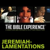Inspired By The Bible Experience: Jeremiah - Lamentations - Unabridged Audiobook [Download]