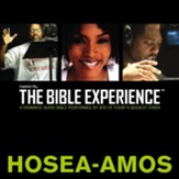Inspired By The Bible Experience: Hosea - Amos - Unabridged Audiobook [Download]