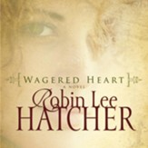 Wagered Heart - Unabridged Audiobook [Download]