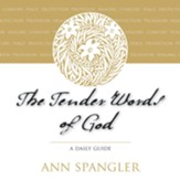 The Tender Words of God: A Daily Guide Audiobook [Download]