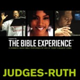 Inspired By The Bible Experience: Judges - Ruth - Unabridged Audiobook [Download]