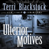 Ulterior Motives: Book 3 - Abridged Audiobook [Download]