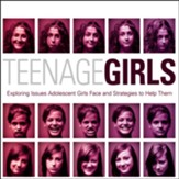 Teenage Girls: Exploring Issues Adolescent Girls Face and Strategies to Help Them - Unabridged Audiobook [Download]