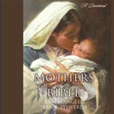 Mothers of the Bible: A Devotional - Unabridged Audiobook [Download]