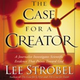 The Case for a Creator: A Journalist Investigates the New Scientific Evidence That Points Toward God - Unabridged Audiobook [Download]