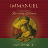Immanuel: Praying the Names of God through the Christmas Season - Unabridged Audiobook [Download]