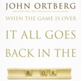 When the Game Is Over, It All Goes Back in the Box - Unabridged Audiobook [Download]