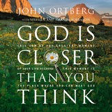 God Is Closer Than You Think : This Can Be the Greatest Moment of Your Life Because This Moment is the Place Where You Can Meet God - Unabridged Audiobook [Download]