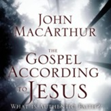 The Gospel According to Jesus: What Is Authentic Faith? - Revised Audiobook [Download]