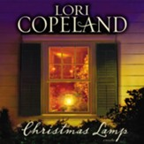 The Christmas Lamp: A Novella Audiobook [Download]