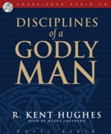 Disciplines of a Godly Man - Unabridged Audiobook [Download]