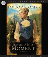Beyond this Moment - Abridged Audiobook [Download]