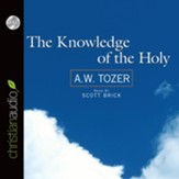 The Knowledge of the Holy - Unabridged Audiobook [Download]
