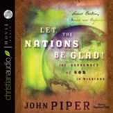 Let the Nations Be Glad - Unabridged Audiobook [Download]