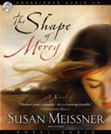 The Shape of Mercy - Unabridged Audiobook [Download]