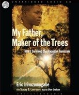 My Father, Maker of the Trees - Unabridged Audiobook [Download]