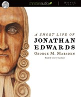A Short Life of Jonathan Edwards - Unabridged Audiobook [Download]