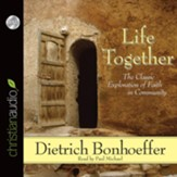 Life Together - Unabridged Audiobook [Download]