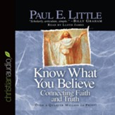 Know What You Believe - Unabridged Audiobook [Download]