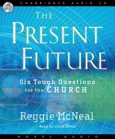 The Present Future - Unabridged Audiobook [Download]