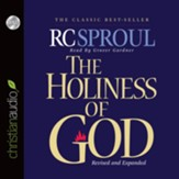 The Holiness of God - Unabridged Audiobook [Download]