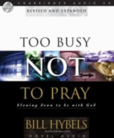 Too Busy Not to Pray - Unabridged Audiobook [Download]