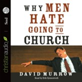 Why Men Hate Going to Church - Unabridged Audiobook [Download]
