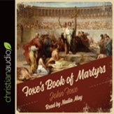 Foxe's Book of Martyrs - Unabridged Audiobook [Download]