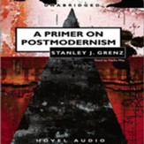 A Primer on Postmodernism - Unabridged Audiobook [Download]