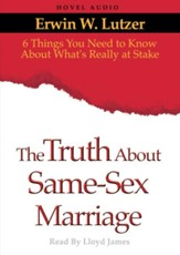 The Truth About Same Sex Marriage - Unabridged Audiobook [Download]