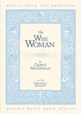 The Wise Woman - Unabridged Audiobook [Download]