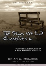 The Story We Find Ourselves In - Unabridged Audiobook [Download]