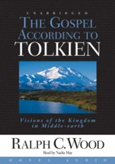 The Gospel According to Tolkien - Unabridged Audiobook [Download]