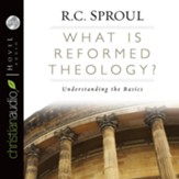 What is Reformed Theology - Unabridged Audiobook [Download]