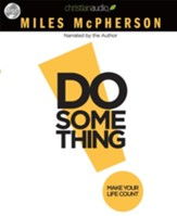 Do Something - Unabridged Audiobook [Download]