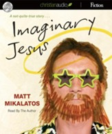 Imaginary Jesus - Unabridged Audiobook [Download]