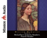 McGuffey's Eclectic Readers: Fourth Reader - Unabridged Audiobook [Download]
