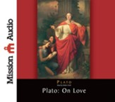 Plato: On Love - Unabridged Audiobook [Download]