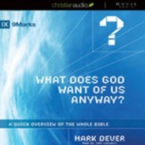 What Does God Want of Us Anyway - Unabridged Audiobook [Download]