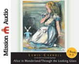 Alice in Wonderland and Through The Looking Glass - Unabridged Audiobook [Download]