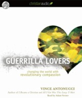 Guerrilla Lovers: Changing the World With Revolutionary Compassion - Unabridged Audiobook [Download]