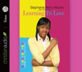 Learning to Love - Unabridged Audiobook [Download]