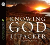 Knowing God - Unabridged Audiobook [Download]