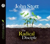 The Radical Disciple: Some Neglected Aspects of our Calling - Unabridged Audiobook [Download]