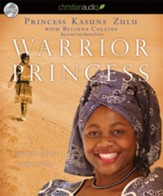 Warrior Princess: Fighting for Life with Courage and Hope - Unabridged Audiobook [Download]