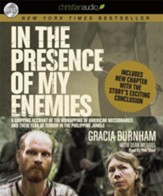 In the Presence of My Enemies: A Gripping Account of the Kidnapping of American Missionaries in the Philippine Jungle. - Unabridged Audiobook [Download]